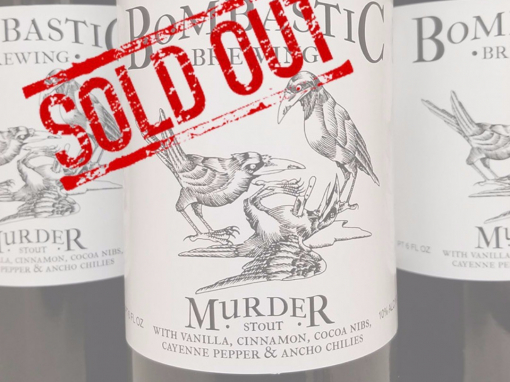 Murder Sold Out.  Join our email list to make sure you get some of the next release.  Link in profile.